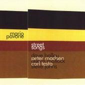 Street Songs by Mario Pavone