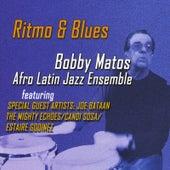 Ritmo & Blues by Bobby Matos