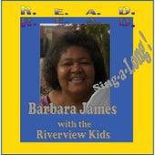 R. E. A. D. by Barbara James