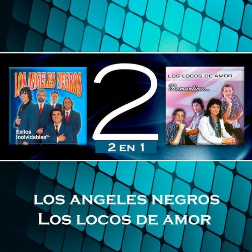 Los Ángeles Negros y Locos de Amor by Various Artists