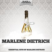 Essential Hits of Marlene Dietrich by Marlene Dietrich