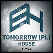 House by Tomorrow (Rock)