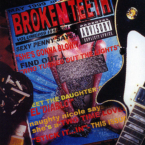 Broken Teeth by Broken Teeth