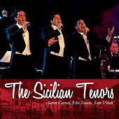 The Sicilian Tenors von Various Artists