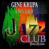 China Boy (Jazz Club Collection) de Gene Krupa