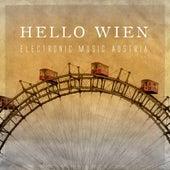 Hello Wien - Electronic Music Austria von Various Artists