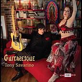 Guitaresque de Tony Savarino