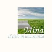 Il cielo in una stanza von Mina