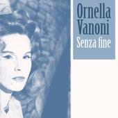 Senza fine von Ornella Vanoni