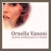 Hanno ammazzato il Mario von Ornella Vanoni