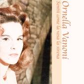 Sentii come la vosa la sirena von Ornella Vanoni