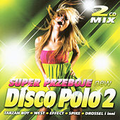 Super Przeboje Disco Polo No. 2 von Various Artists