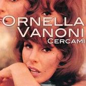 Cercami von Ornella Vanoni