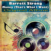 Money (That's What I Want) (Original Recordings) by Barrett Strong