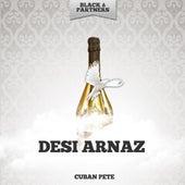 Cuban Pete by Desi Arnaz