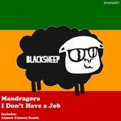 I Don't Have A Job de Mandra Gora