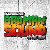 Badman Sound by Square One