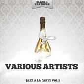 Jazz a La Carte Vol. 2 von Various Artists