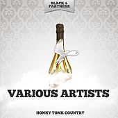Honky Tonk Country by Various Artists