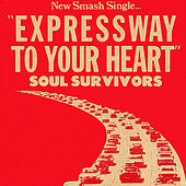 Expressway to Your Heart by Soul Survivors