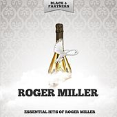 Essential Hits of Roger Miller de Roger Miller