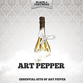 Essential Hits of Art Pepper by Art Pepper