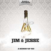 A Memory of You von Jim and Jesse