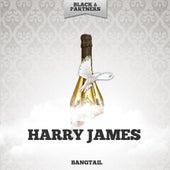 Bangtail de Harry James