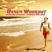 Beach Workout Running Session - Summer End 2014 de Various Artists