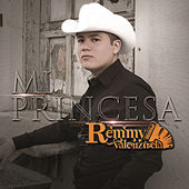 Mi Princesa by Remmy Valenzuela