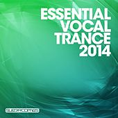 Essential Vocal Trance 2014 - EP by Various Artists