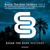 Bomb The Bass Sessions Vol.2 - EP von Various Artists