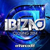Enhanced Music: Ibiza Closing 2014 - EP by Various Artists