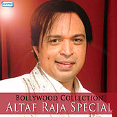 Bollywood Collection Altaf Raja Special by Various Artists