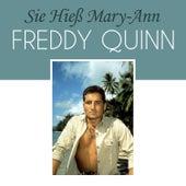 Sie hieß Mary-Ann von Freddy Quinn
