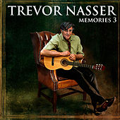 Memories 3 by Trevor Nasser