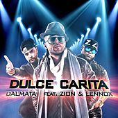 Dulce Carita (feat. Zion & Lennox) de Dalmata