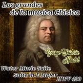 George Frideric Handel, Los Grandes de la Música Clásica by Various Artists