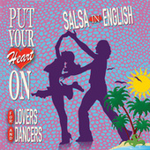 Put Your Heart On: Salsa In English de Various Artists
