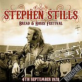 Bread and Roses Festival 04-09-78 de Stephen Stills
