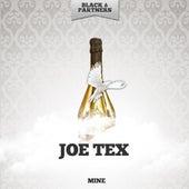 Mine by Joe Tex