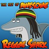Reggae Shark by The Key of Awesome