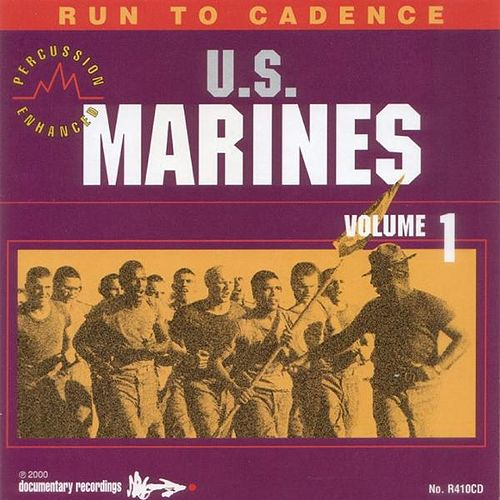 Run to Cadence with the U.S. Marines (Percussion Enhanced) by The U.S. Marines