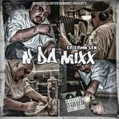 N Da Mixx by Da Damn Sen