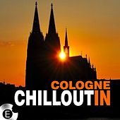 Cologne Chillout In by Various Artists