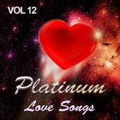 Platinum Love Songs, Vol. 12 von Various Artists