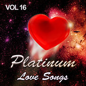 Platinum Love Songs, Vol. 16 de Various Artists