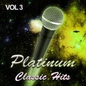 Platinum Classic Hits, Vol. 3 de Various Artists