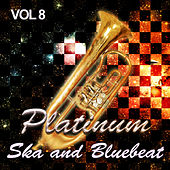 Platinum Ska and Bluebeat, Vol. 8 de Various Artists