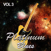 Platinum Blues, Vol. 3 von Various Artists